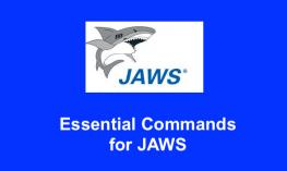 "Image of JAWS logo and text, ""Essential Commands for JAWS"""