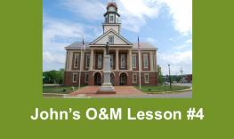 "photo of Pittsboro courthouse and text, ""John's O&M Lesson #4"""