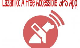 "Lazarillo logo and text, ""Lazarillo: A free Accessible GPS App"""