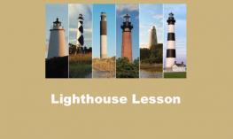 "Image of 6 NC lighthouses and text, ""Lighthouse lesson"""