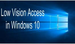"""Text """"Low Vision Access in Windows""""  overlaid on Windows 10 symbol."""