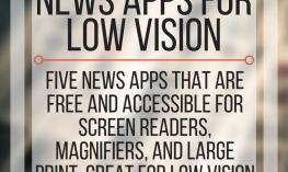 Five Free and accessible new apps for low vision users. www.veroniiiica.com
