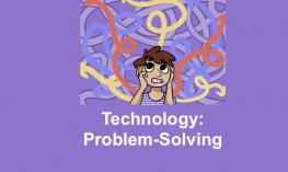 "Cartoon character of a boy rolling his eyes and pulling out his hair. Text, ""Technology: Problem-solving"""