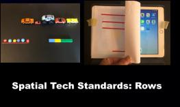 """Photo of 3 rows of toys and photo of iPad Home Screen with tactile row overlay. Text, """"Spatial Tech Standards: Rows"""""""