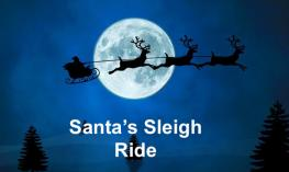 "Image of Silhouette Santa and Sleigh in front of a full moon with text, ""Santa's Sleigh Ride"""