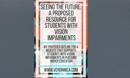 Seeing the Future: A Proposed Resource for Students with Vision Impairments. www.veroniiiica.com