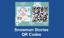 """Image of the book cover """"The Biggest Snowman Ever"""", QR code, and text, """"Snowman Stories QR Codes""""."""