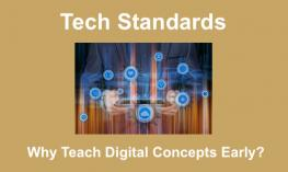 "Image of hands holding a tablet with floating app icons. Text, ""Tech Standards. Why Teach Digital Concepts Early?"""