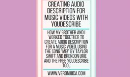Creating Audio Descriptions for Music Videos with YouDescribe.www.veroniiiica.com