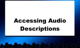 """silhouette of movie theater with text on the screen, """"Accessing Audio Descriptions"""""""