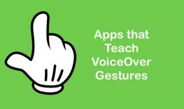 "Cartoon hand with pointer finger and text, ""Apps that Teach VoiceOver Gestures"""