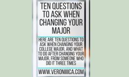 10 Questions to ask when changing your major. www.veroniiiica.com