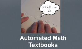 "Photo of hands on a braille quadratic formula and speech bubble with printed formula; text, ""Automated Math Textbook"""