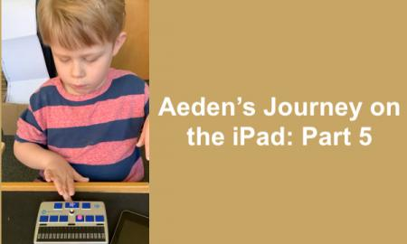 "Photo of Aeden pushing button to turn on his Braille Display and text, ""Aeden's Journey on the iPad: Part 5"""