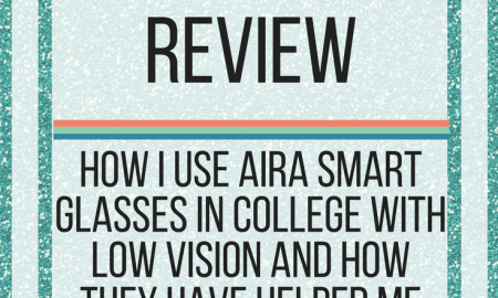 Aira for Low Vision Review. www.veroniiiica.com