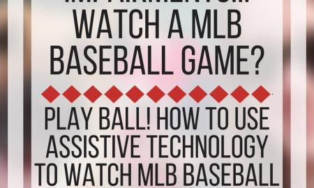 How do people with vision impairments watch a MLB Baseball Game? www.veroniiiica.com