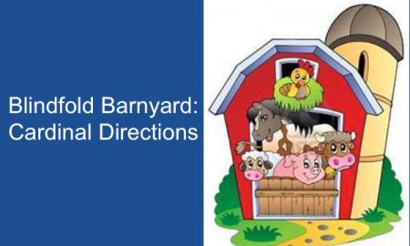 "Blindfold Barnyard logo with text: ""Blindfold Barnyard: Cardinal Directions"""