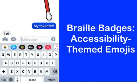 """Screenshot of iPhone Messages app with animated cane and text, """"Braille Badges: Accessibility-themed emojis"""""""