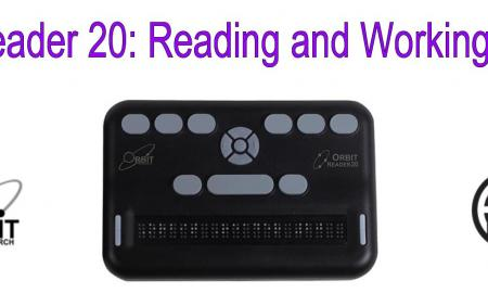 """Image of Orbit Reader 20 with text, """"Orbit Reader 20: Reading and Working in Files"""""""