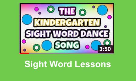 "Screenshot of video: Graphic, ""The Kindergarten Sight Word Dance Song"" and Sight Word Lesson."