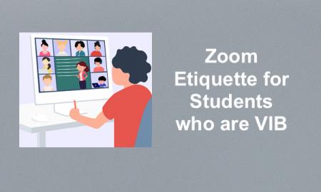 "Cartoon image of a student on Virtual Class and text, ""Zoom Etiquette for Students with VIB"""