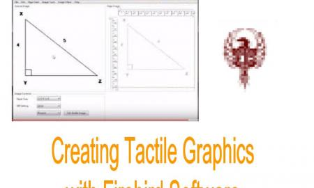 """Image a firebird screenshot with Triangle XYZ and Edit screen. Text, """"Creating Tactile Graphics with Firebird Software"""""""