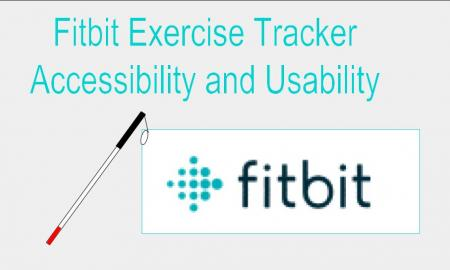 "Image of a cane learning against a Fitbit logo with the caption ""Fitbit Exercise Tracker Accessibility and Usability"""