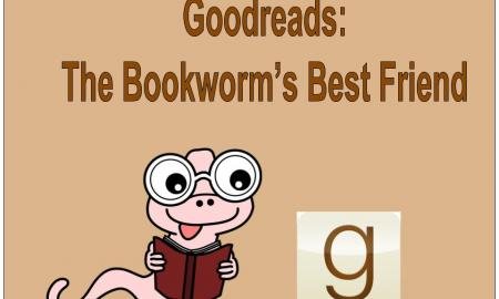 """Goodreads: The Bookworm's Best Friend"" with Goodreads logo and a cartoon worm wearing glasses holding an open book."