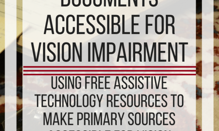How to make historical documents accessible for vision impairment. www.veroniiiica.com