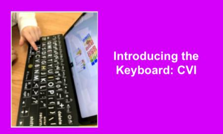 "Index finger on a Bluetooth keyboard with iPad open to keyboarding app. Text: ""Introducing the Keyboard: CVI"""