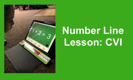 """Photo of Sadie looking at math app on an iPad with number line. Text, """"Number Line Lesson: CVI"""""""