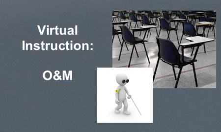 """Desks in empty classroom and cartoon character with cane with text, """"Virtual Instruction: O&M"""""""