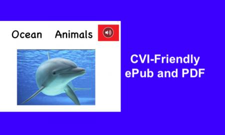 "Cover page of Ocean Animals ePub with swimming dolphin, red speaker icon and text, ""CVI-friendly ePub and PDF"""