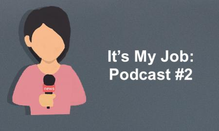 "Cartoon girl holding a microphone with text, ""It's My Job: Podcast #2"""
