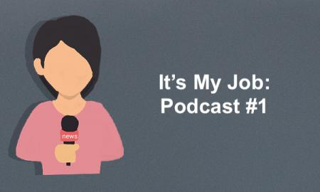 Cartoon image of a girl holding a microphone and text, It's My Job: Podcast #1""