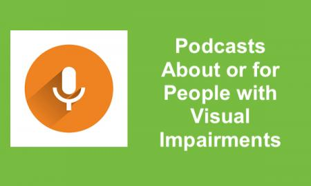 "Microphone/podcast symbol and text, ""Podcasts about or for people with visual impairments"""