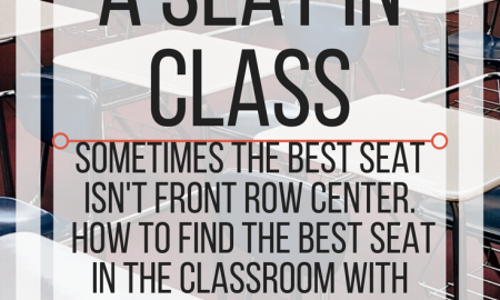 Choosing a seat in class: sometimes the best seat isn't front row center. www.veroniiiica.org