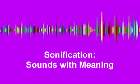 "Colorful sound waves with text, ""Sonification: Sounds with Meaning"""