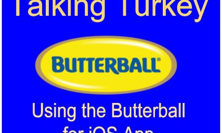 "Image of the Butterball Logo with the text ""Talking Turkey Using the Butterball App for iOS"""