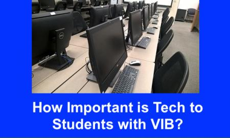 """Photo of a rows of computers in a computer lab and text, """"How Important is Tech to Students with Visual Impairments?"""""""