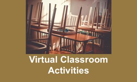 "Photo of chairs on top of school desks and text, ""Virtual Classroom Activities""."