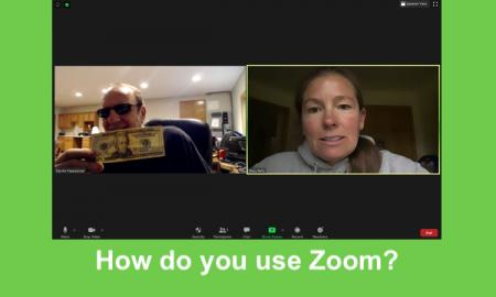 """screenshot of zoom meeting with Dr. Kapperman holding a $20 bill & Dr. Kelly identifying the bill. Text, """"How do you use Zoom?"""""""