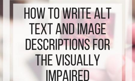 Graphic wth text: How to write alt text and image descriptions for the visually impaired. www.veroniiiica.com