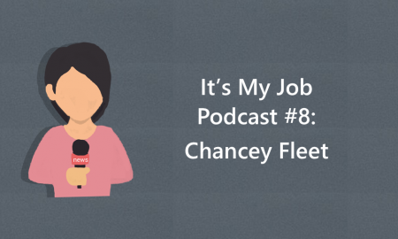"Cartoon image of a girl holding a microphone and text, ""It's My Job Podcast #8: Chancey Fleet"""