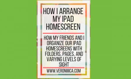 How I arrange my iPad homescreen. www.veroniiiica.com