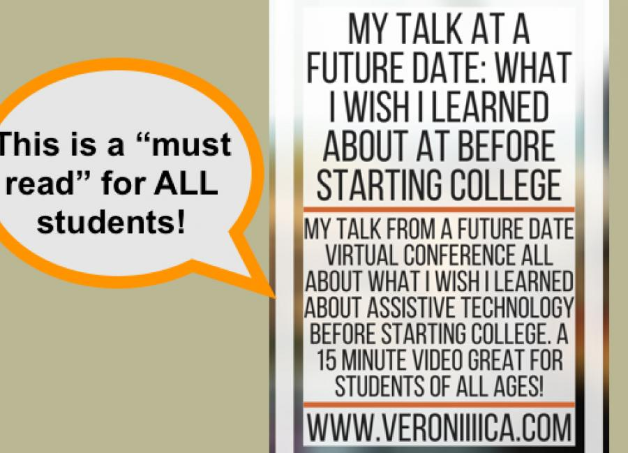 """""""This is a 'must read' for all students"""" speech bubble; """"What I wish I learned about AT before starting college"""" www.veroniiiica"""