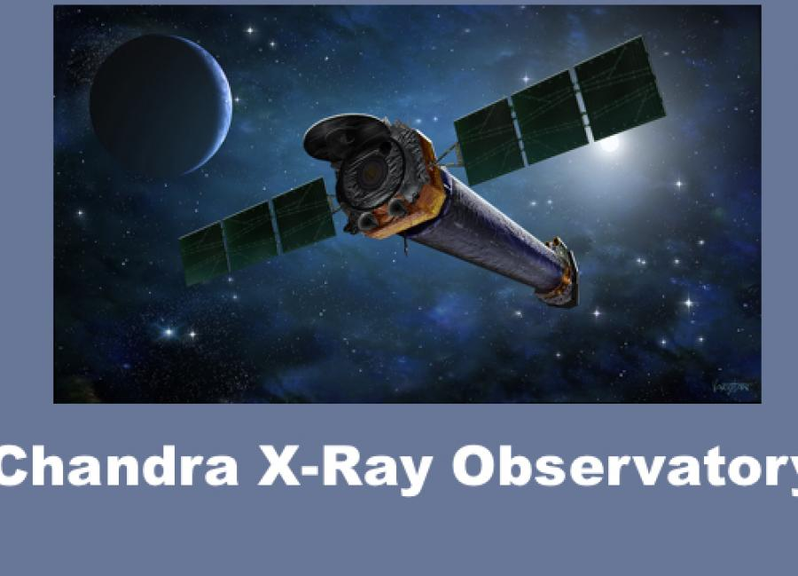 """Photo of Chandra telescope in space and text, """"Chandra X-ray Observatory"""""""