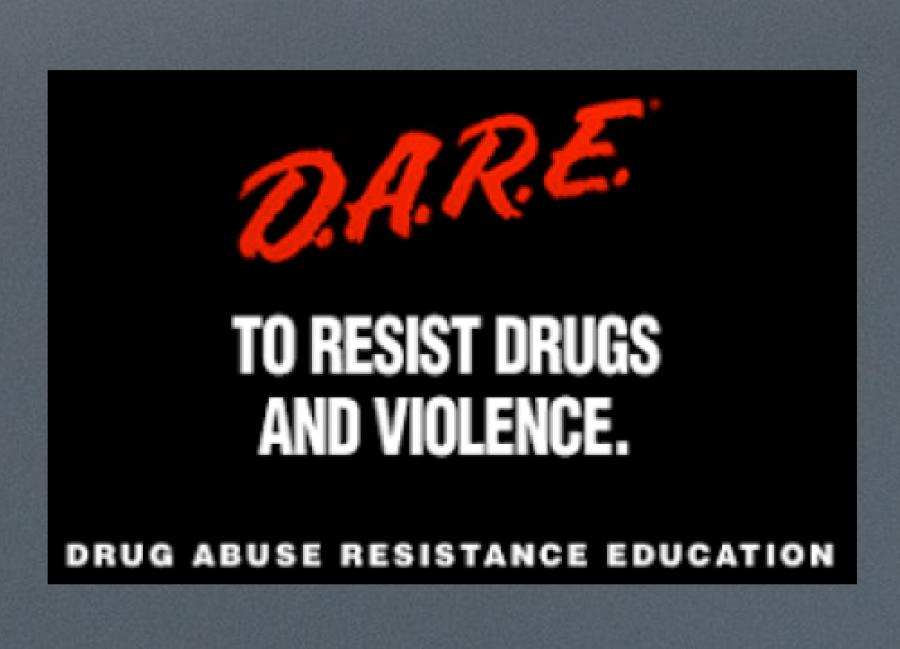 """Image of text: """"DARE to resist drugs and violence. Drug Abuse Resistance Education."""""""