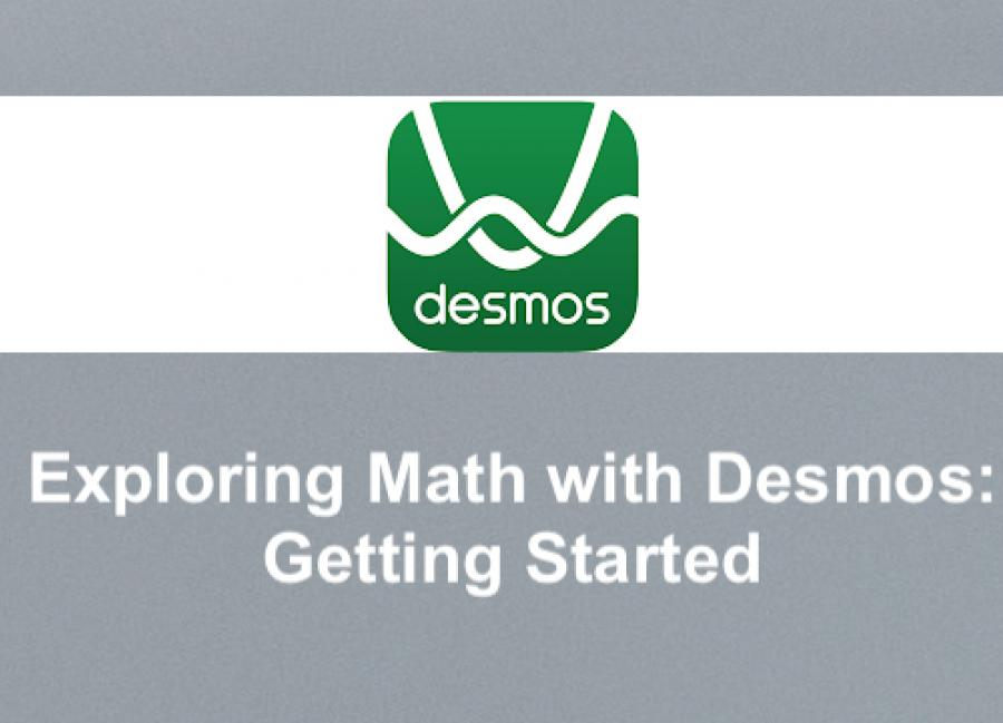 """Desmos logo with text, """"Exploring Math with Desmos: Getting Started"""""""