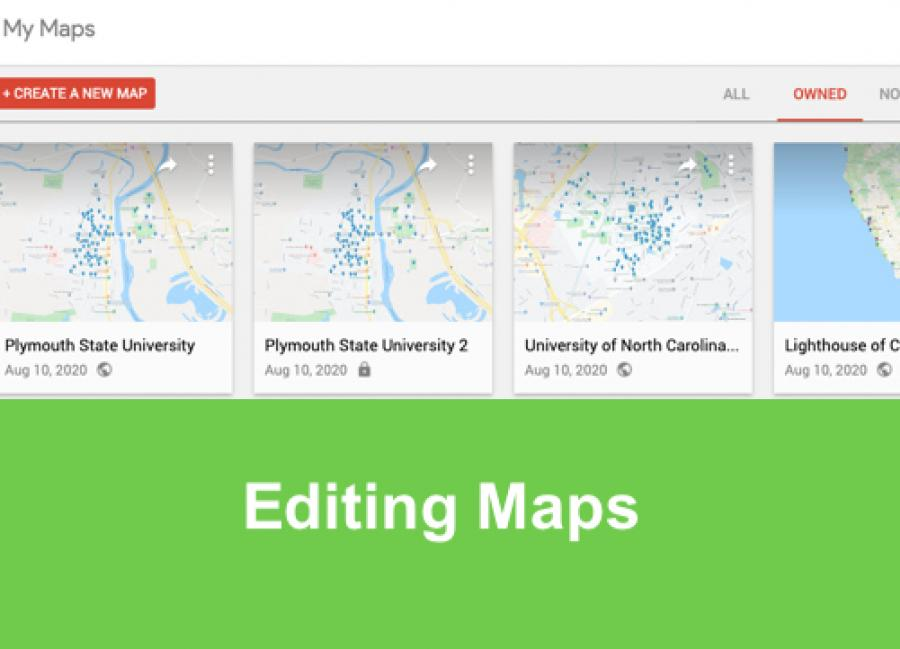 """Screenshot of my maps.google.com with tabs: Owned, Not-owned and text, """"Editing Maps"""""""